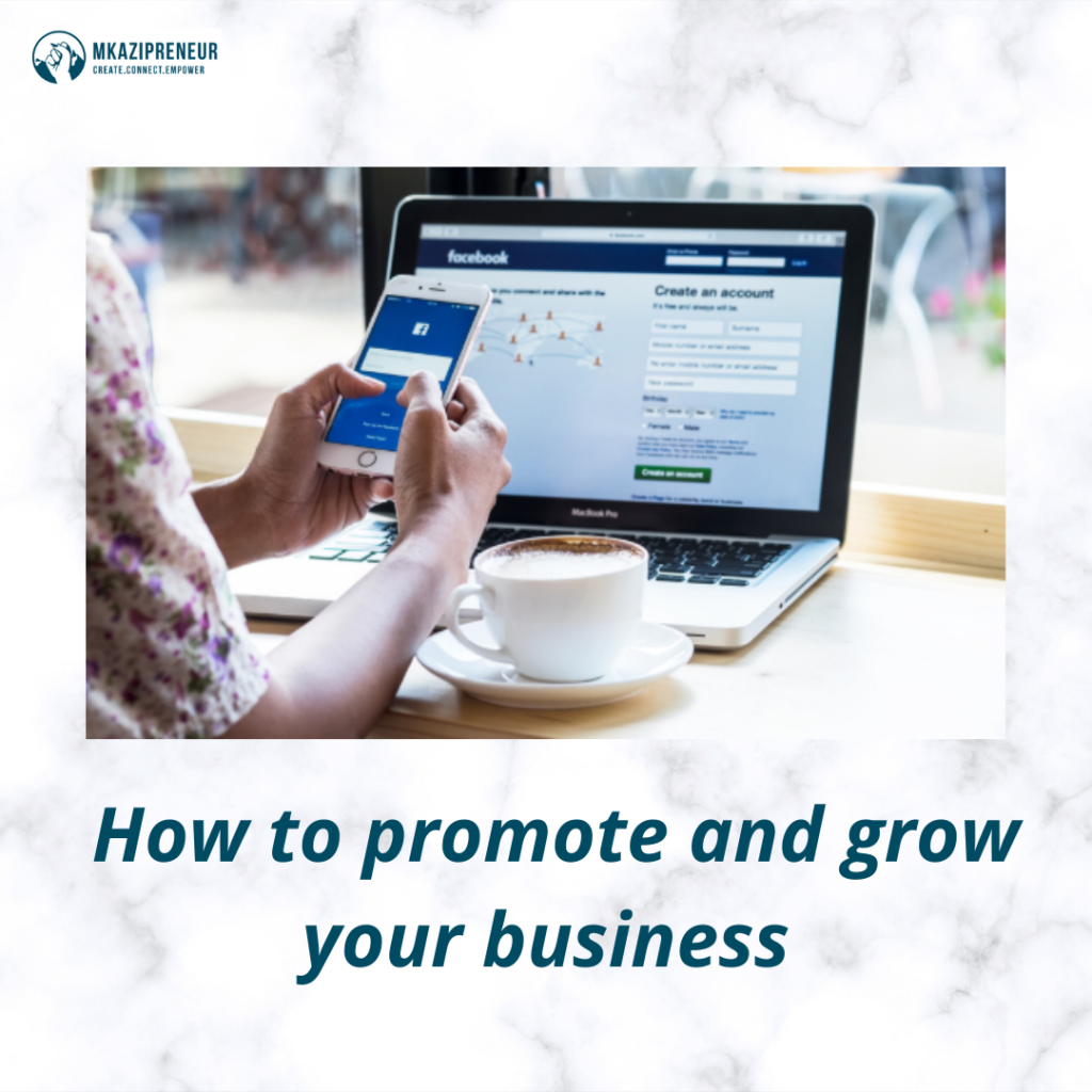 How to promote and grow your business